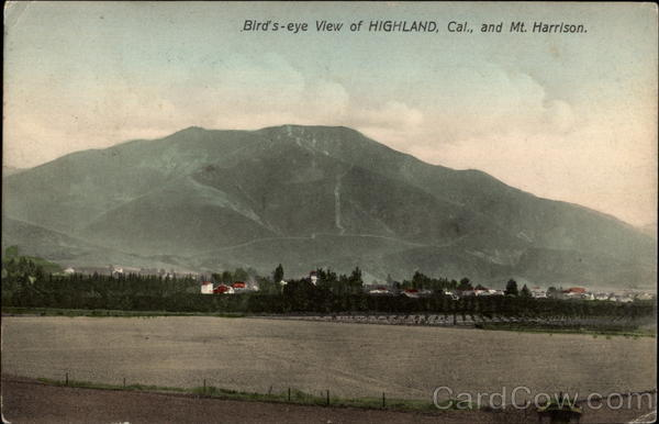 Bird's-Eye View of Highland, CA, and Mt. Harrison California