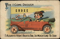 Ven I Come Drough Endee, I always vish I bust a tire, so much I like to stay
