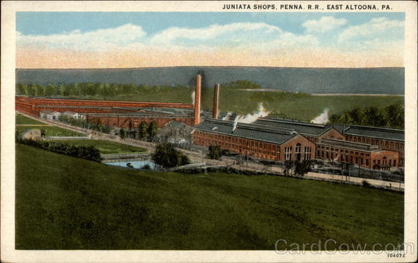 Juniata Shops, Penn R. R East Altoona Pennsylvania