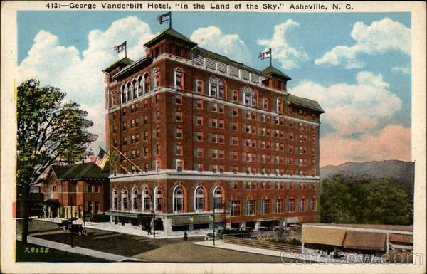 George Vanderbilt Hotel, In the Land of the Sky Asheville North Carolina