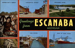 Greetings from Escanaba Michigan