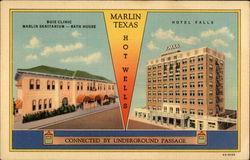 Hotel Falls, Buie Clinic and Marlin Sanitarium-Bath House