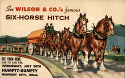 See Wilson & Co.'s Famous Six-Horse Hitch