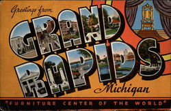 Greetings from Grand Rapids, Michigan