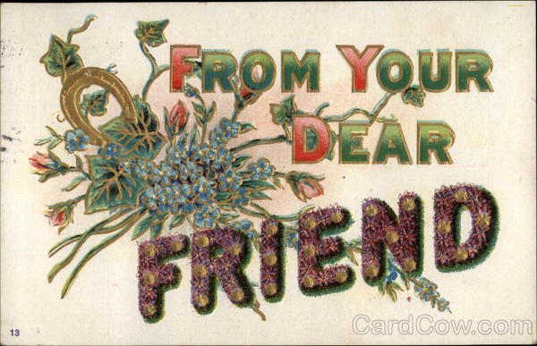 From Your Dear Friend To My Dear...