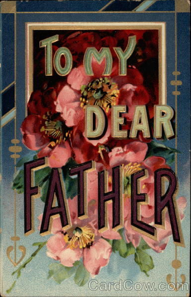 To my dear Father