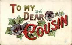 To my Dear Cousin