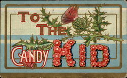 To the Candy Kid (Thistle Background)