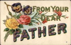 From Your Dear Father