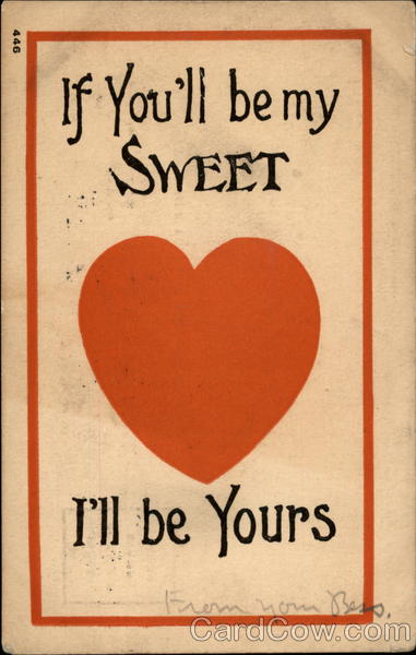If You'll be my sweet, I'll be Yours Hearts