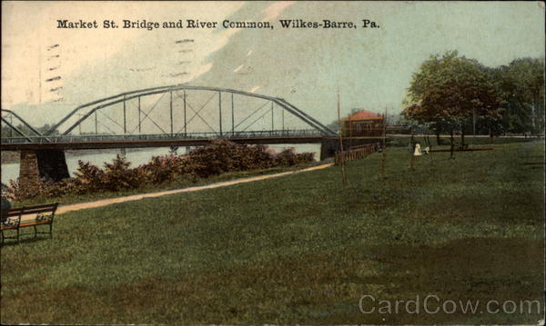 Market St. Bridge and River Common Wilkes-Barre Pennsylvania