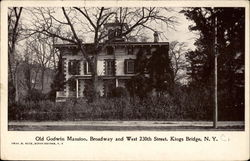 Old Godwin Mansion, Broadway and West 230th Street, Kings Bridge, N.Y