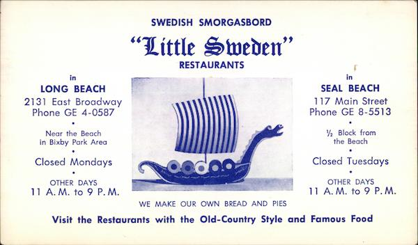 Swedish Smorgasbord Little Sweden Restaurants Long Beach California
