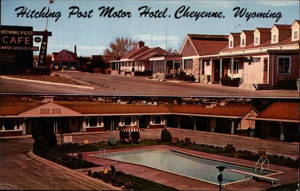 The Hitching Post Motor Hotel and Restaurant Cheyenne Wyoming