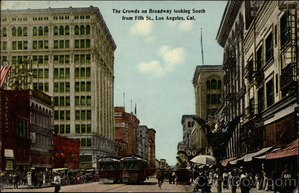 The crowds on Broadway looking south from Fifth St Los Angeles California