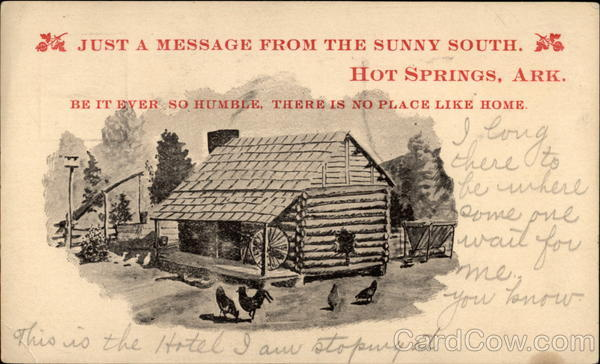 Just a Message from the Sunny South Hot Springs Arkansas