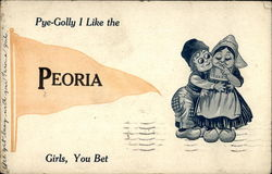 Pye-Golly I Like the Peoria Girls, You Bet