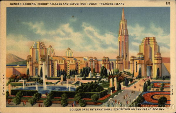 Sunken Gardens, Exhibit Palaces and Exposition Towers - Treausre Island San Francisco California