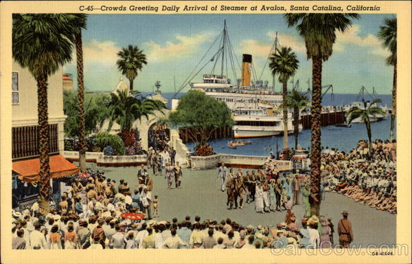 Crowds greeting Daily Arrival of Steamer at Avalon Santa Catalina Island California