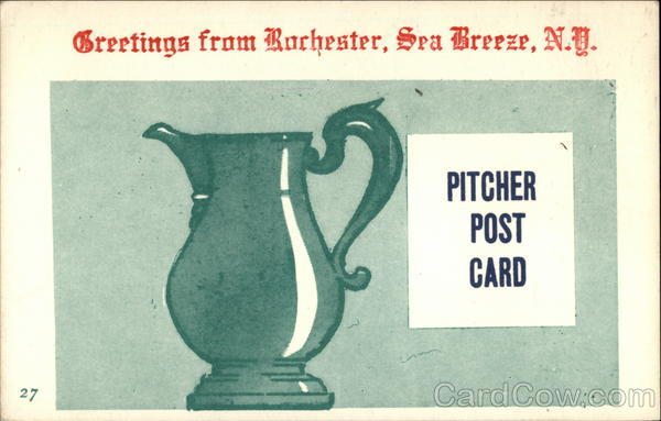Greetings from Rochester, Pitcher Post Card Sea Breeze New York