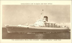 Union-Castle Line to South and East Africa - The Union-Castle Royal Mail Steamer Transvaal Castle