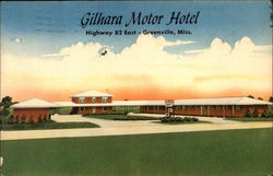 Gilhara Motor Hotel Highway 82 East-Greenville, Miss
