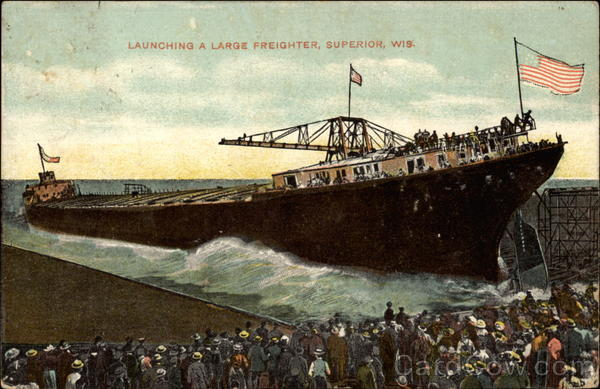Launching A Large Freighter Superior Wisconsin