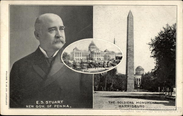 E.S. Stuart, New Gov. of Penna., and The Soldiers Monument Harrisburg Pennsylvania