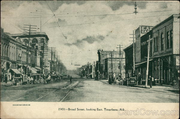 Broad Street, looking East Texarkana Arkansas