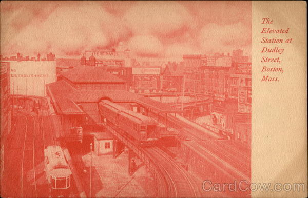 The Elevated Station at Dudley Street Boston Massachusetts