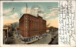 Brown Hotel, Looking down 17th Street and Broadway Postcard