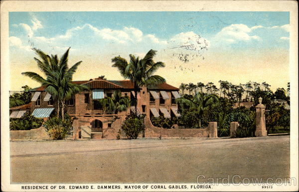 Residence of Dr. Edward E. Dammers, Mayor Coral Gables Florida