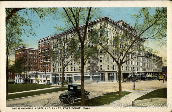 The Wahkonsa Hotel and Annex Fort Dodge Iowa