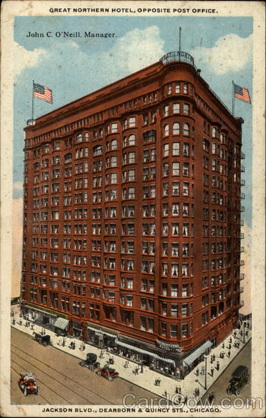 Great Northern Hotel, Opposite Post Office Chicago Illinois