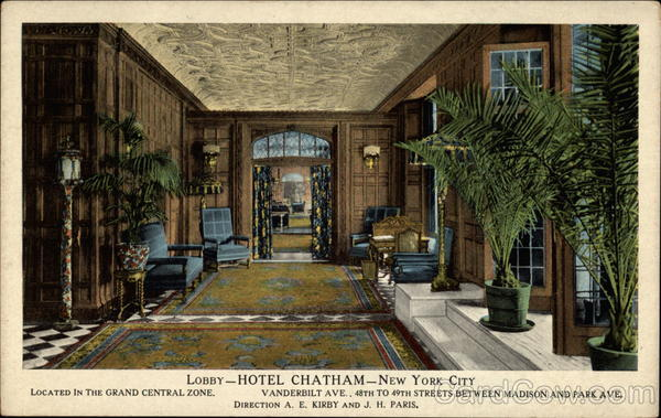 Lobby of the Hotel Chatham New York