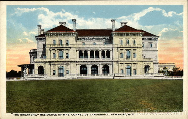 The Breakers. Residence of Mrs. Cornelius Vanderbilt Newport Rhode Island