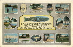 "Cheboygan-Michigan ""The Friendly City"" ON TheStraits of Mackinac Postcard"