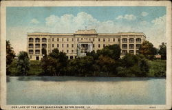 Our Lady of the Lake Sanitarium, Baton Rouge LA