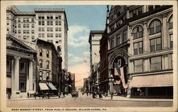 West Market Street, From Public Square, Wilkes-Barre, PA