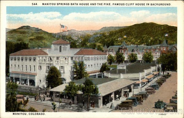 Manitou Springs Bath House and the Pike, Famous Cliff House In Background Colorado