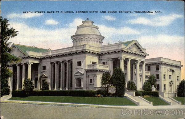 Beech Street Baptist Church, Corner Sixth and Beech Streets Texarkana Arkansas