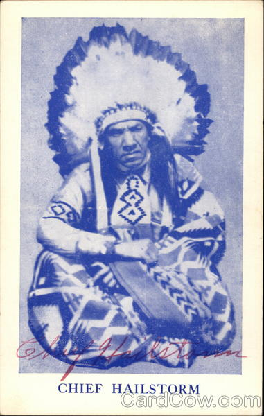 Chief Hailstorm - Hand Signed Native Americana