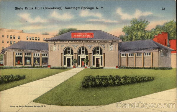 State Drink Hall (Broadway) Saratoga Springs New York