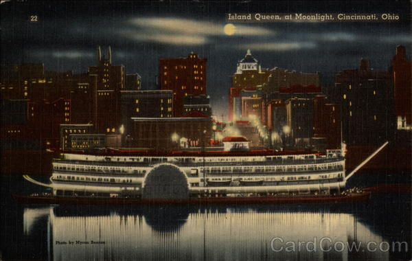 Island Queen, at Moonlight Cincinnati Ohio