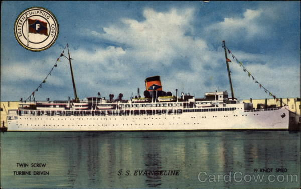 S.S. Evangeline of Eastern Shipping Corp Steamers