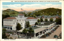 Manitou Springs Bath House and the Pike, Famous Cliff House In Background
