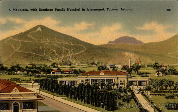 A Mountain with Southern Pacific Hospital in foreground Tucson Arizona