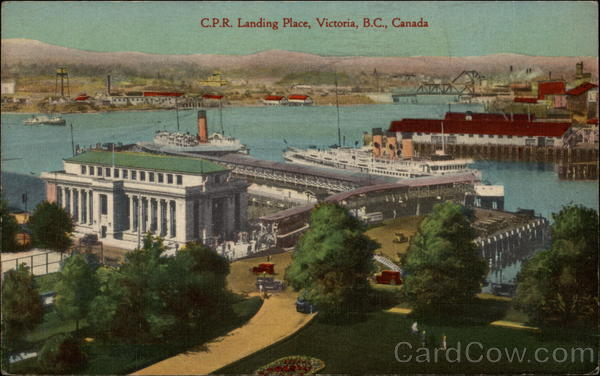 Canadian Pacific Railway Landing Place Victoria Canada