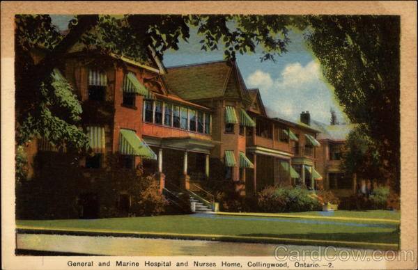 General and Marine Hospital and Nurses Home Collingwood Canada