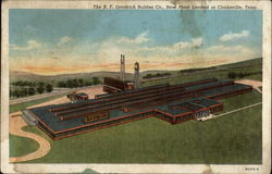 The B. F. Goodrich Rubber Co., New Plant